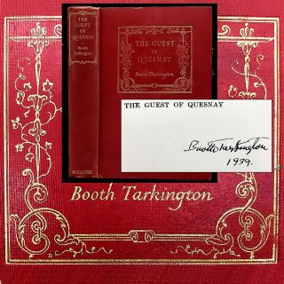 The Guest of Quesnay [Inscribed}. Booth Tarkington
