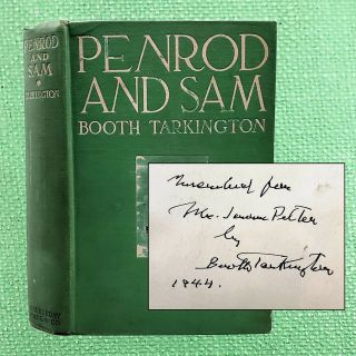 Penrod and Sam [Inscribed}. Booth Tarkington