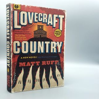 Lovecraft Country. Matt Ruff