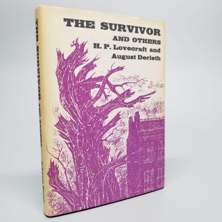 The Survivor and Others. H. P. Lovecraft, and August Derleth